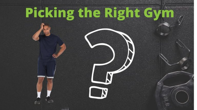 picking the right gym