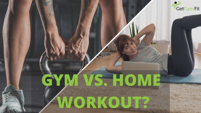 should i join the gym or workout at home