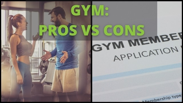 pros and cons of joining the gym